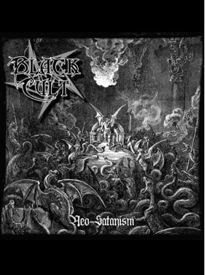 Black Cult - Neo-Satanism CD