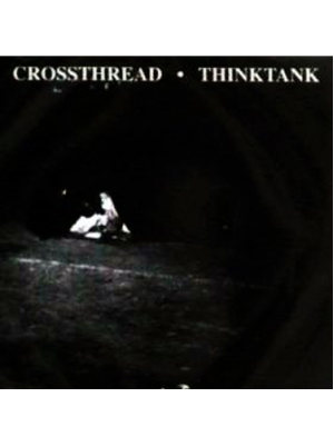 Crossthread/Thinktank - Split CD