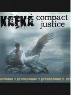 Kafka/Compact Justice - Prometheus CD
