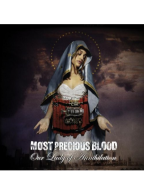 Most Precious Blood - Our Lady Of Annihilation CD