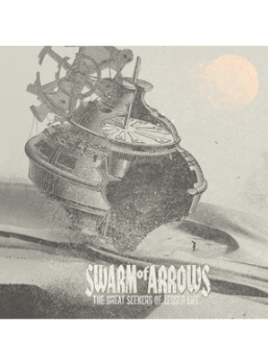 Swarm of Arrows - The Great Seekers of Lesser Life CD