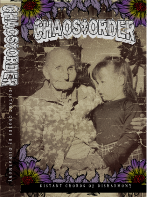 Chaos Order - Distant Chords of Disharmony Cassette