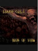 "Liars Cult ""Book of Lies"" Cassette w/ Digital"