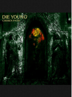 Die Young - Chosen Path 7 inch