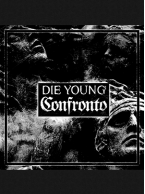 Die Young/Confronto - Split 7 inch (Coke Bottle w/ Black Smoke)