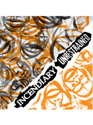 Incendiary/Unrestrained - Split 7 inch (Green vinyl)