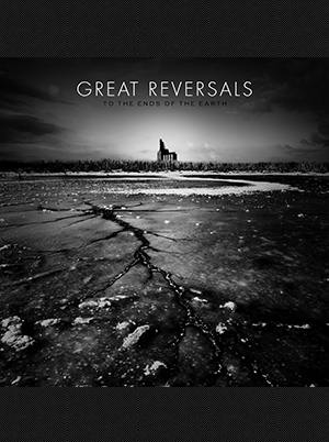 Great Reversals - To The Ends Of The Earth 10 inch (Blue Vinyl)