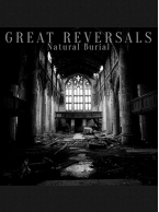 Great Reversals - Natural Burial 7 inch (Random Color Vinyl)