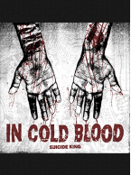 In Cold Blood - Suicide King 12 inch (White Vinyl)