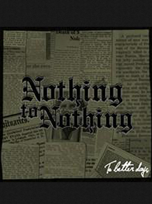 Nothing to Nothing - To Better Days 7 inch(Purple Vinyl)