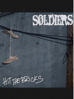 Soldiers - Hit the Bricks 7 inch (Transparent Blue Vinyl)
