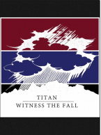 Titan/Witness the Fall - Split 7 inch