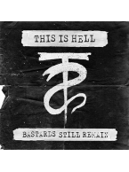 "This Is Hell - Bastards Still Remain 7"" (Black Vinyl)"