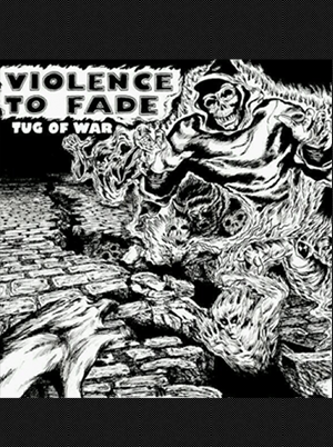 Violence to Fade - Tug of War 7 inch (Green Vinyl)